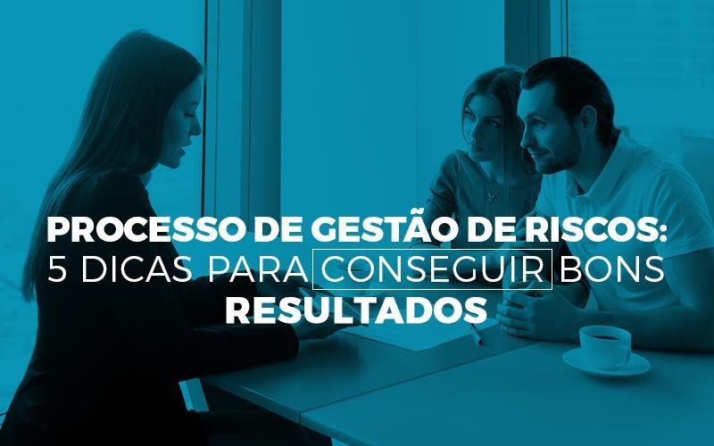 Processo de gestão de riscos