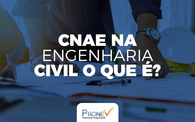 CNAE na Engenharia Civil
