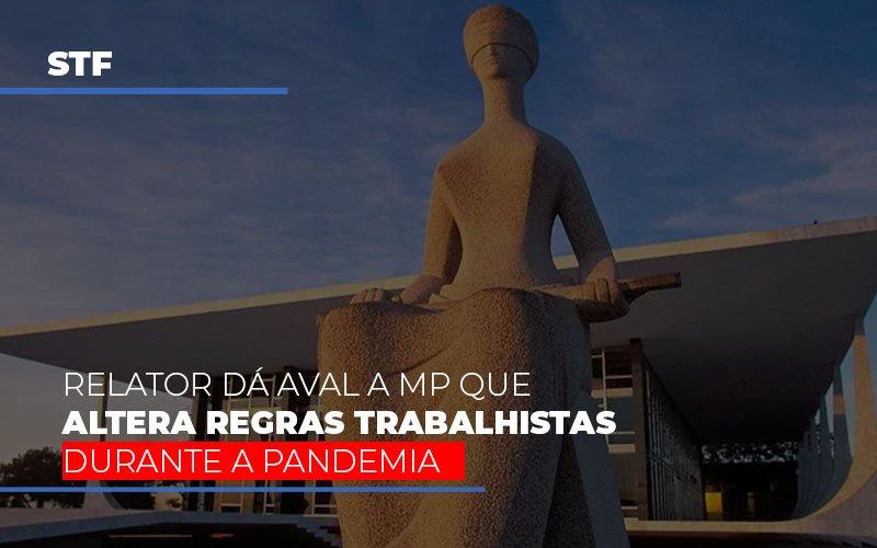 stf-relator-da-aval-a-mp-que-altera-regras-trabalhistas-durante-a-pandemia