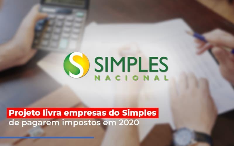 Projeto Livra Empresa Do Simples De Pagarem Post - Contabilidade no Itaim Paulista - SP   Abcon Contabilidade